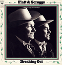 Breaking Out/Flatt & Scruggs