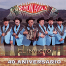 """40 Aniversario """"El Invicto""""/Ramón Ayala y Sus Bravos del Norte"""