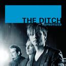 Hypnotized/The Ditch