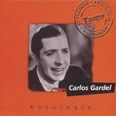 Antologia Carlos Gardel/Carlos Gardel