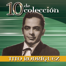 10 De Coleccion/Tito Rodriguez