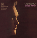 Boss Man/Charlie Rich