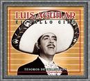 """Tesoros De Coleccion - Luis Aguilar """"El Gallo De Oro""""/Luis Aguilar"""