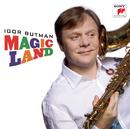 Magic Land/Igor Butman