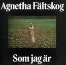 Som Jag Är/Agnetha Fältskog