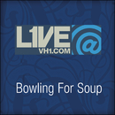 Live@VH1.com - Bowling For Soup/Bowling For Soup
