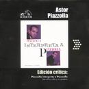 Edición Crítica: Piazzolla Interpreta A Piazzolla/Astor Piazzolla