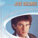 Grandes Sucessos - José Orlando/Jose Orlando