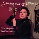Mis Mejores 30 Canciones/Ginamaría Hidalgo