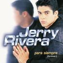 Para Siempre (Forever)/Jerry Rivera