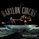 Marions Nous Au Soleil (feat. Karina Zeviani)/Babylon Circus