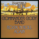 Rock N' Roll Again/Commander Cody