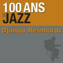 100 ans de jazz/Django Reinhardt
