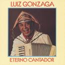 Eterno Cantador/Luiz Gonzaga
