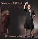 Pakko saada laulaa/Susanna Haavisto