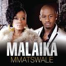 Mmatswale/Malaika