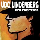 Der Exzessor/Udo Lindenberg