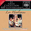 La Gran Coleccion Del 60 Aniversario CBS - Los Hooligans/Los Hooligans