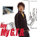 My G.T.R./Roy Chow