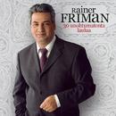 30 Unohtumatonta Laulua/Rainer Friman