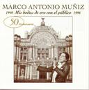 Mis Bodas De Oro Con El Publico 1946-1996/Marco Antonio Muñíz