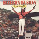 Eu Não Sou Santo/Bezerra Da Silva