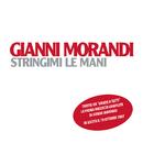 Stringimi le mani/Gianni Morandi