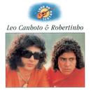 Luar do Sertão: Léo Canhoto & Robertinho/Léo Canhoto & Robertinho