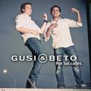 Por las Calles/Gusi & Beto