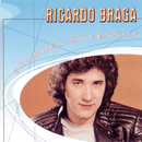 Grandes Sucessos - Ricardo Braga/Ricardo Braga