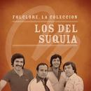 Folclore - La Colección - Los Del Suquía/Los Del Suquia