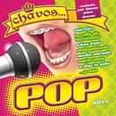 Chavos Pop, Vol. 1/Chavos Pop