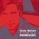 Ballade Van De Dromedaris/Frank Boeijen