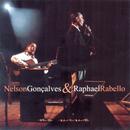 Nelson Gonçalves & Raphael Rabello Ao Vivo - A Voz E O Violão/Nelson Gonçalves E Raphael Rabello