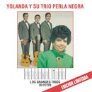 Personalidad - Los Grandes Trios - Yolanda y su Trio Perla Negra/Yolanda y Su Trío Perla Negra