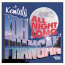 Kontula - Koh Phangan All Night Long/Notkea Rotta
