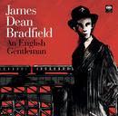 An English Gentleman/James Dean Bradfield