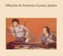Miucha & Tom Jobim Vol. 1/Miúcha & Tom Jobim