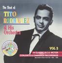 The Best OF Tito Rodriguez Vol. 3/Tito Rodriguez