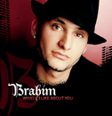 What I Like About You/Brahim