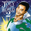 Joey To The World 2/Joey De Leon