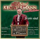 So wie einst/Michael Klostermann & Seine Musikanten