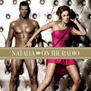 On The Radio/Natalia