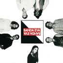 Banda Eva/Banda Eva