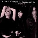 Bunny/Ultra Orange & Emmanuelle
