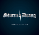Learning To Rock/Sturm und Drang