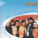 Grandes Sucessos - Fevers/Fevers