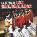 La Historia De Los Chalchaleros/Los Chalchaleros
