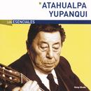Los Esenciales/Atahualpa Yupanqui