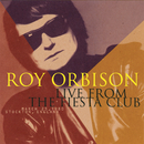Live From The Fiesta Club/Roy Orbison
